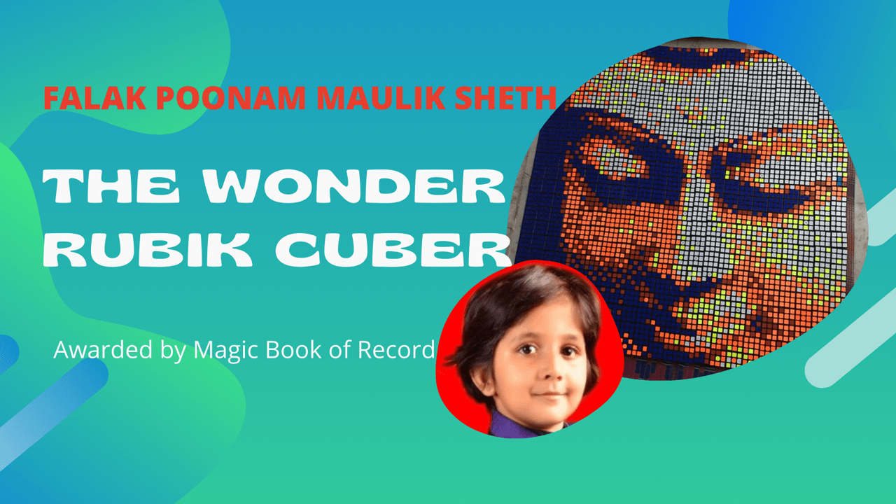 FALAK POONAM MAULIK SHETH THE WONDER RUBIK CUBER - Magic Book of Record