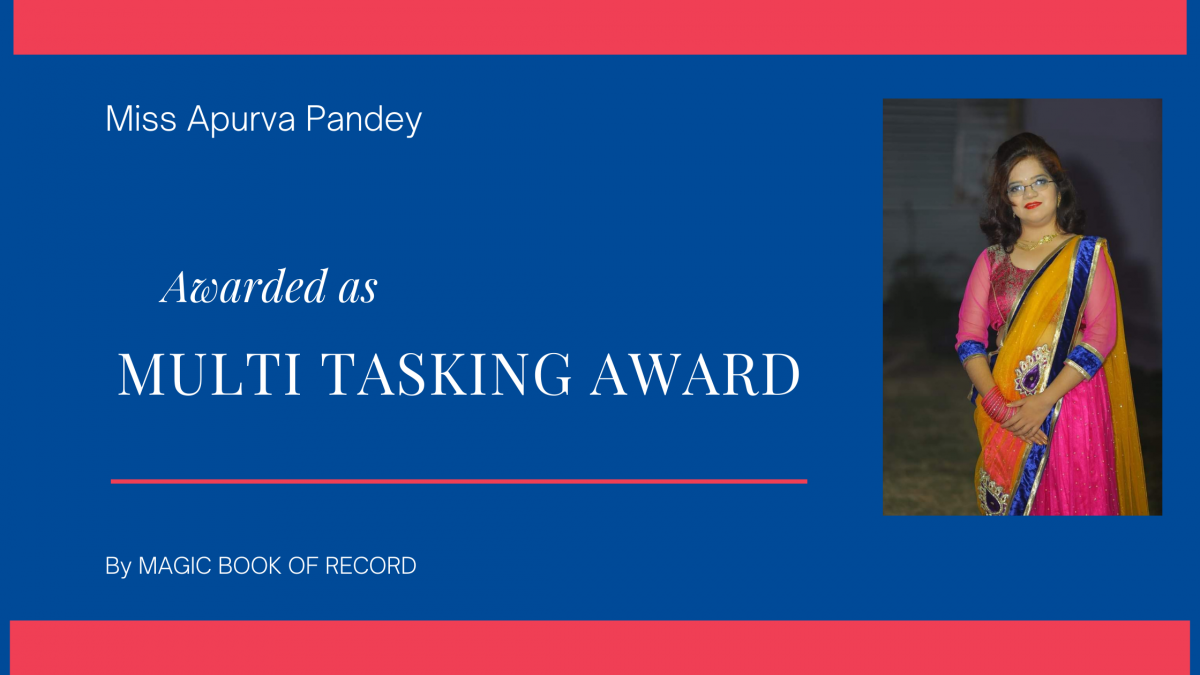Apurva Pandey Multi-Tasking Award - Magic Book Of Record