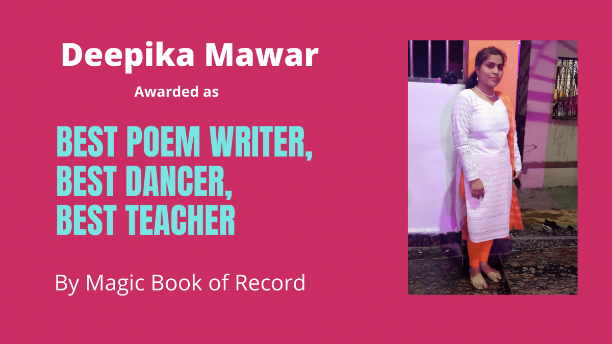 Deepika Mawar Best Poem Writer Best Teacher - Magic Book of Record