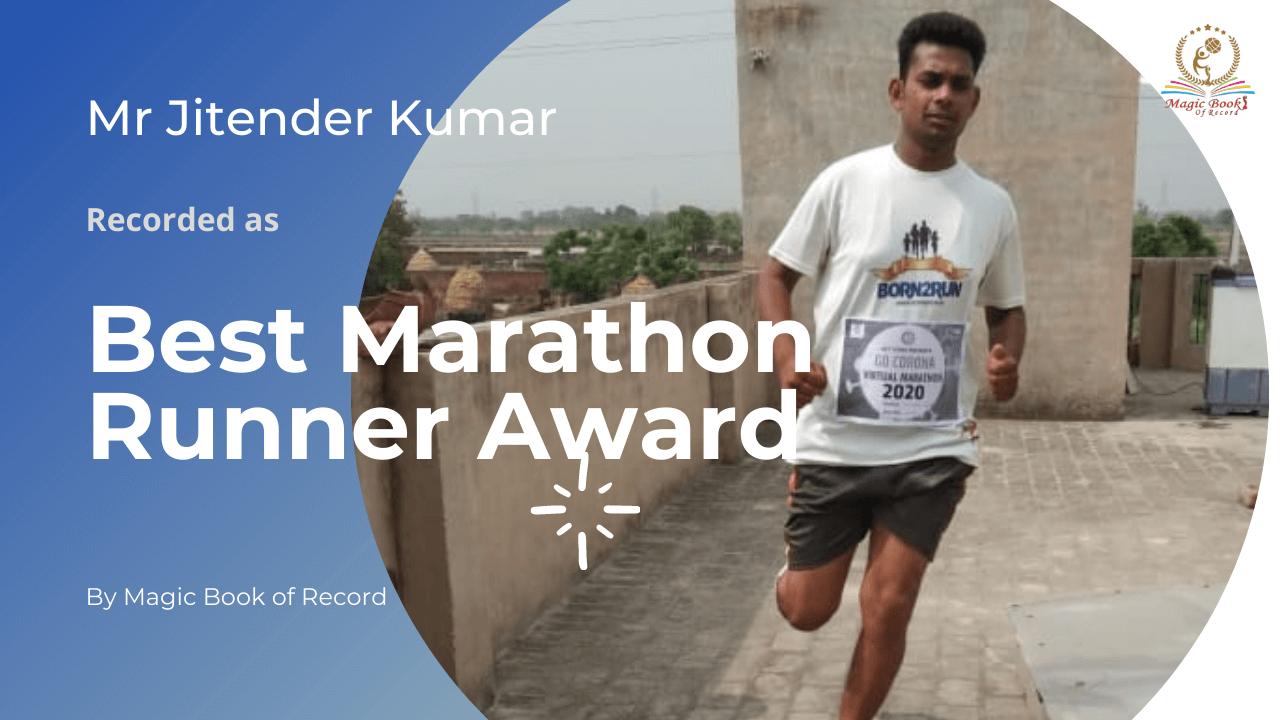 Jitender Kumar Best Marathon Runner - Magic Book of Record