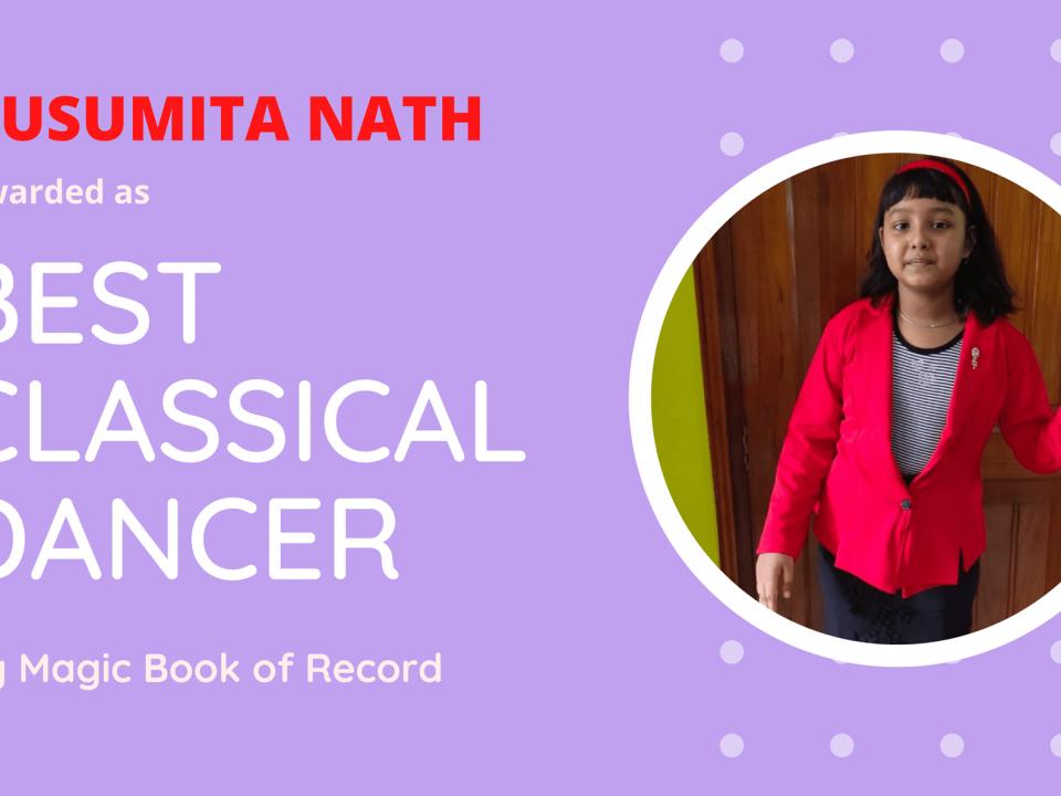 Kusumita Nath Best Classical Dancer - Magic Book of Record