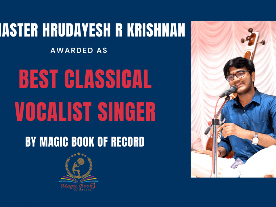 Master Hrudayesh R Krishnan Best Classical Vocalist Singer by Magic Book of Record