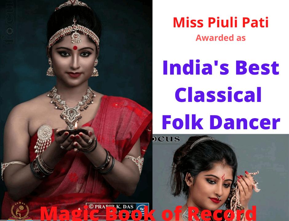 Piuli Pati India's Best Classical and Folk Dancer - Magic Book of Record