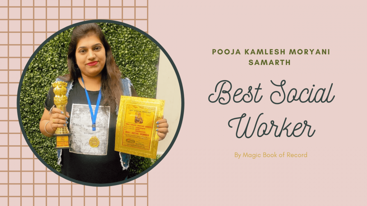 Pooja Kamlesh Best Social Worker - Magic Book of Record
