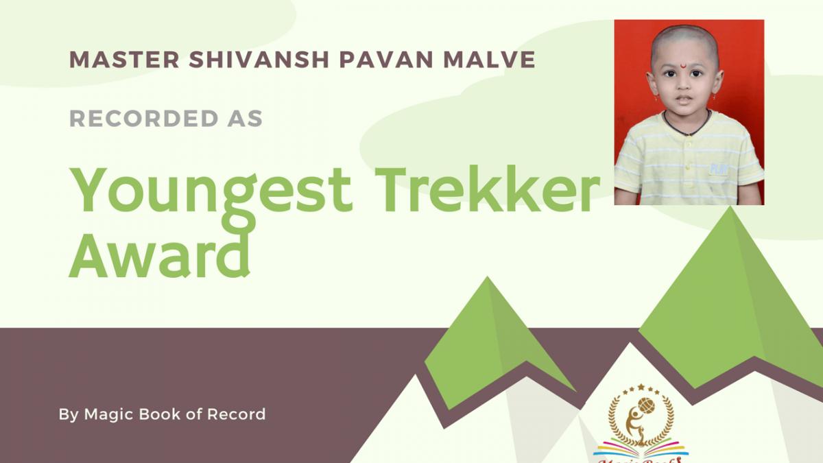 Shivansh Pavan Malve Best Youngest Mountain Trekker Award -Magic Book of Record