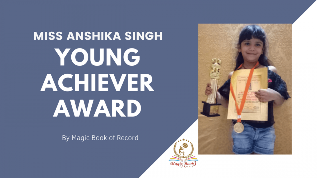 Anshika Singh- Magic Book of Record