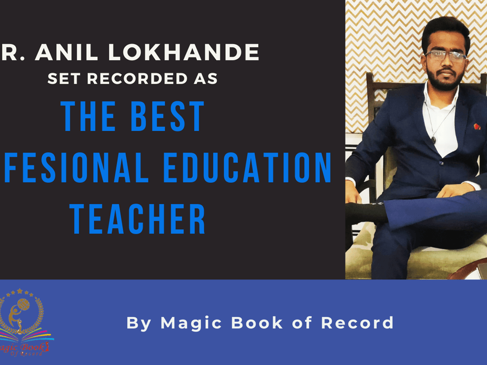 Anil Arun Lokhande - Magic Book of Record