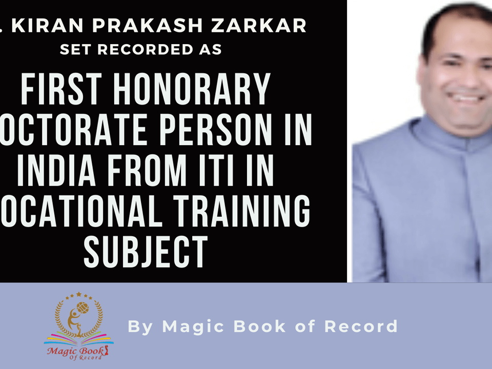 Dr. KIRAN PRAKASH ZARKAR- Magic Book of Record