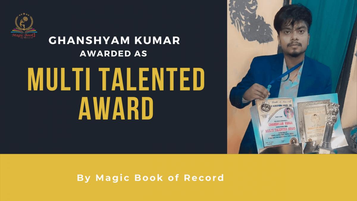 Ghanshyam Kumar - Magic Book of Record