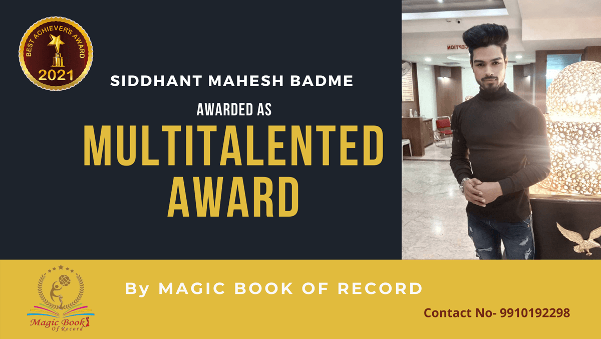 Siddhant.Mahesh Badme- Maharashtra -Magic Book of Record